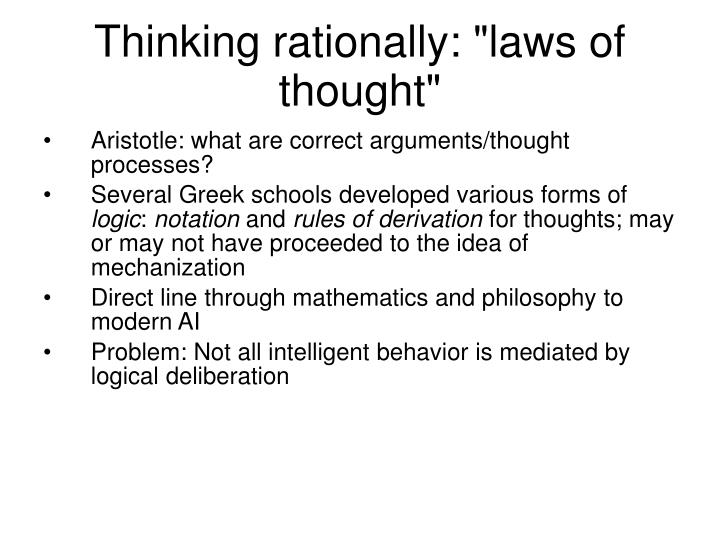 "Thinking rationally: ""laws of thought"""