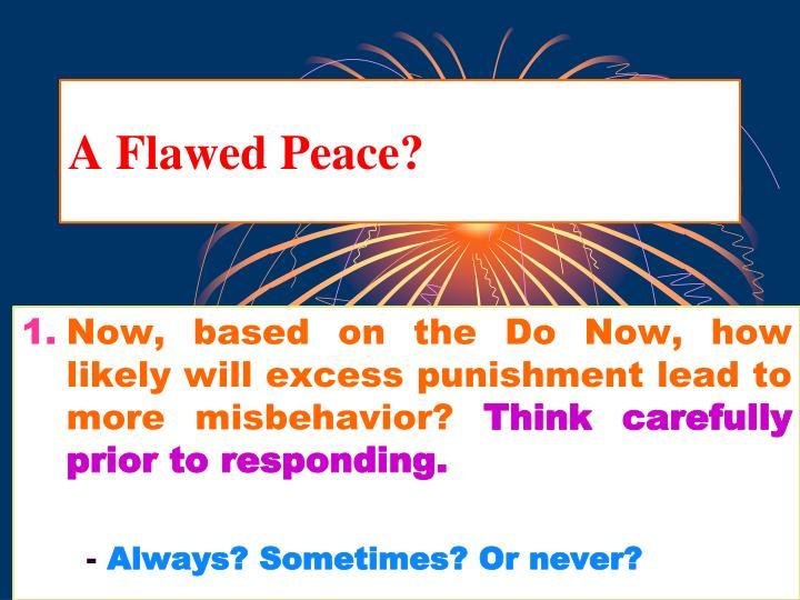 A Flawed Peace?