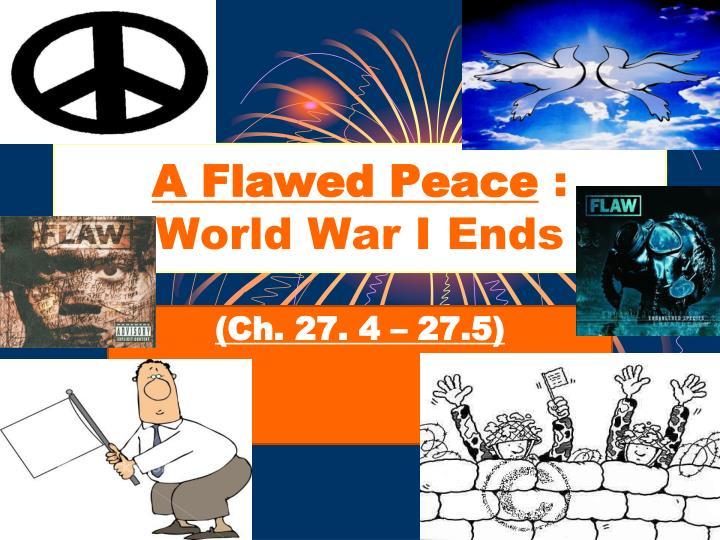 A Flawed Peace