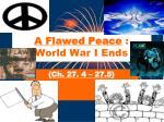 a flawed peace world war i ends