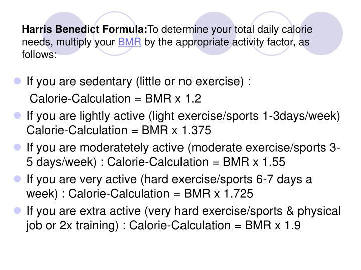 Harris Benedict Formula: