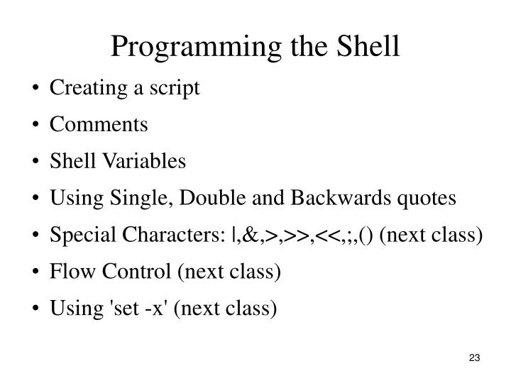 Programming the Shell