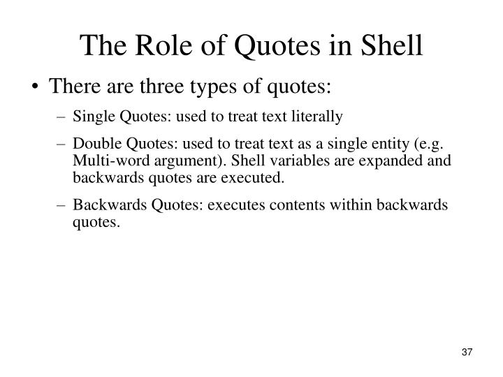 The Role of Quotes in Shell