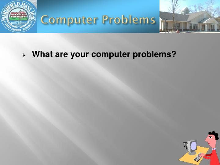 Computer Problems
