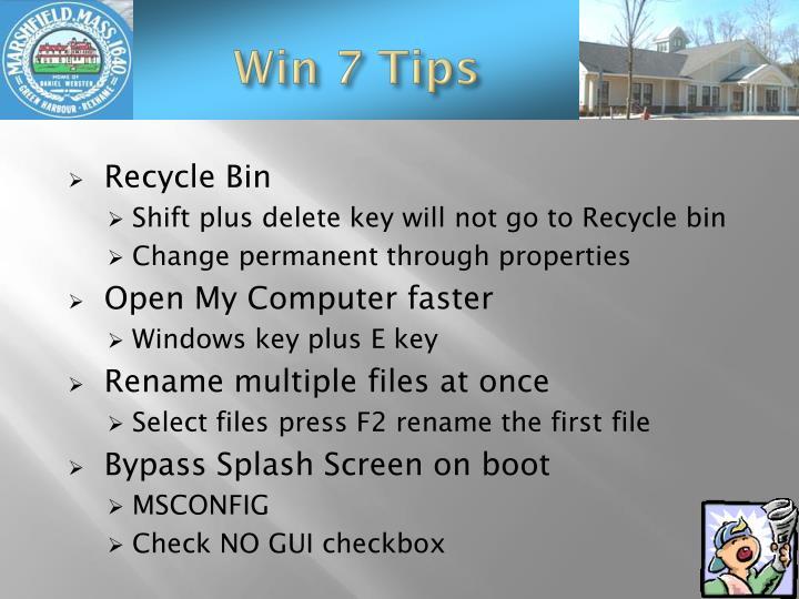Win 7 Tips