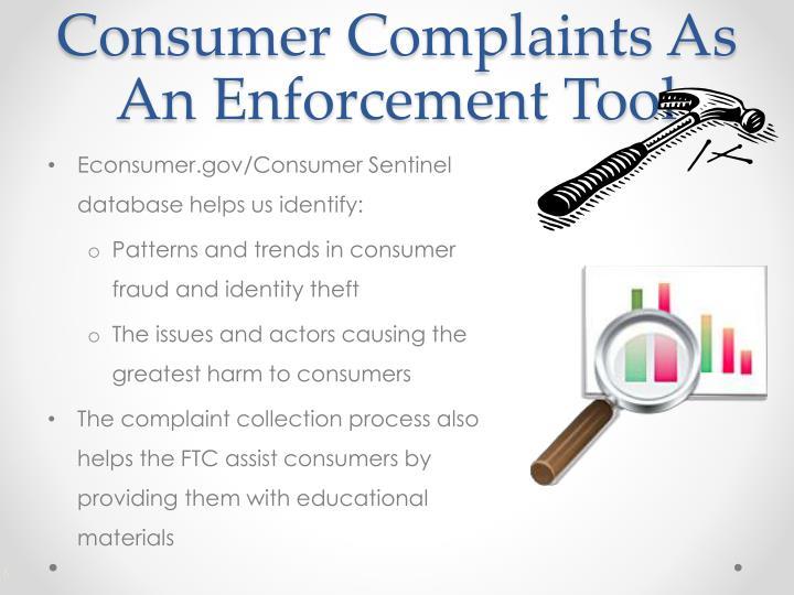 Consumer Complaints As An Enforcement Tool