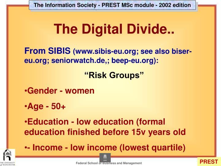 The Digital Divide..