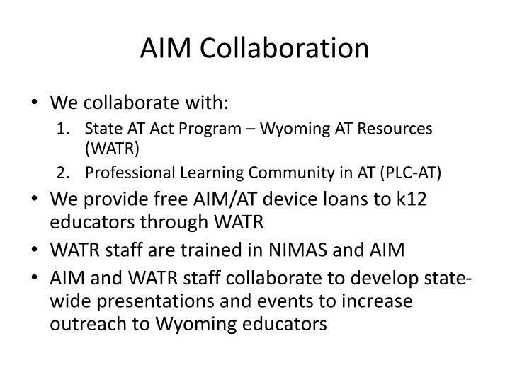 AIM Collaboration