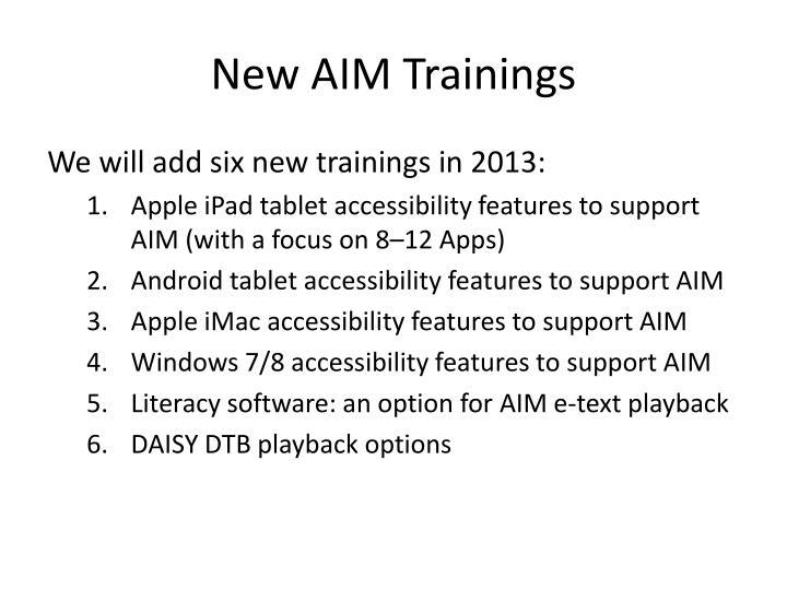 New AIM Trainings