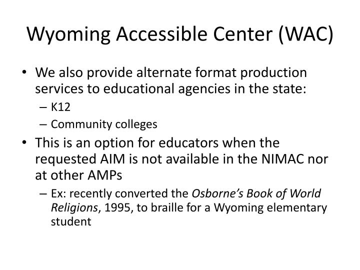Wyoming Accessible Center (WAC)
