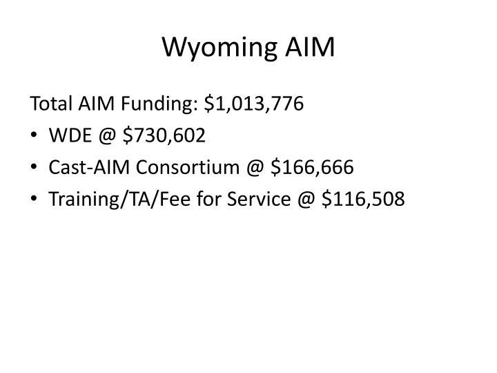 Wyoming AIM