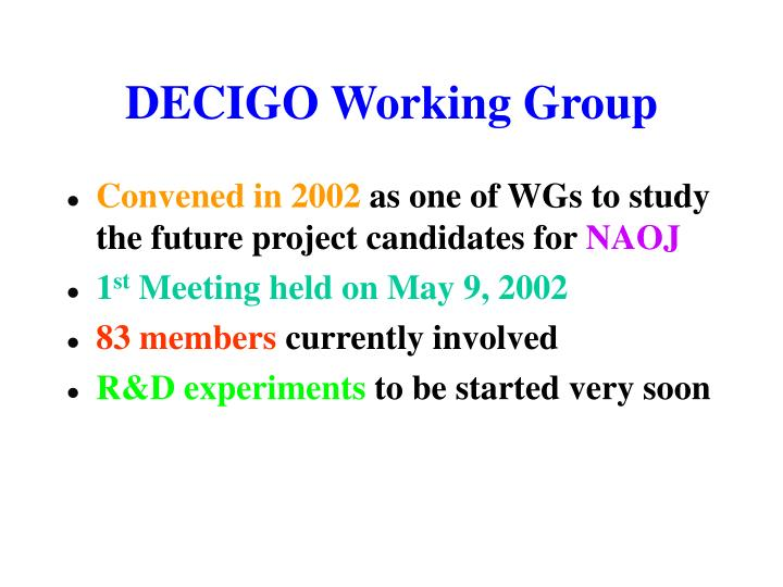 DECIGO Working Group