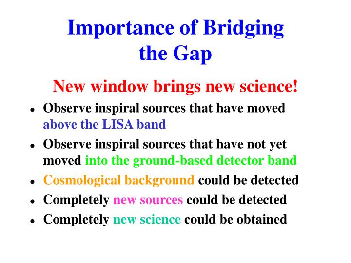 Importance of Bridging