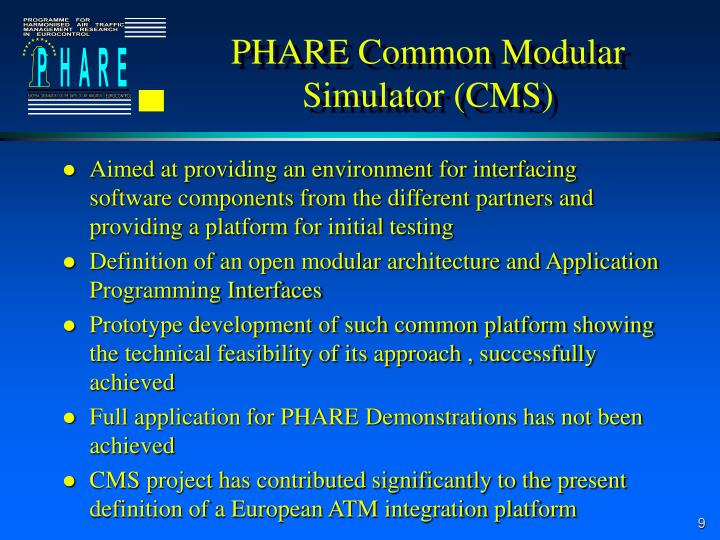 PHARE Common Modular Simulator (CMS)