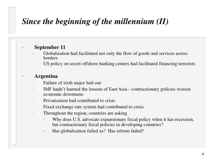 Since the beginning of the millennium (II)