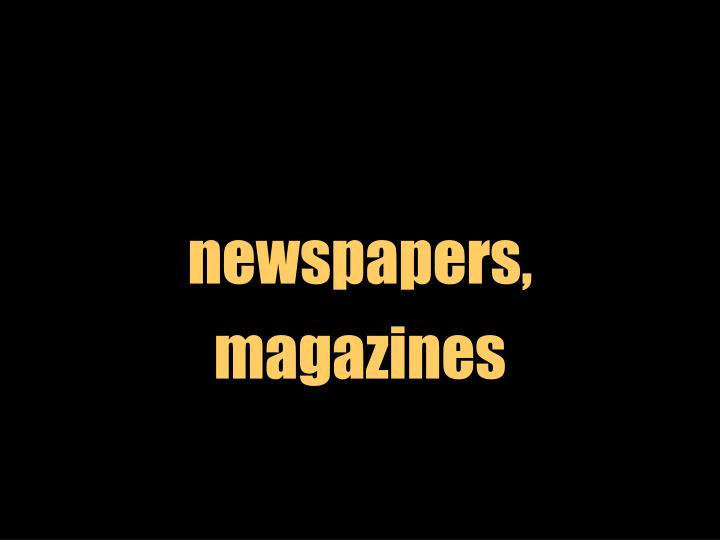 newspapers,