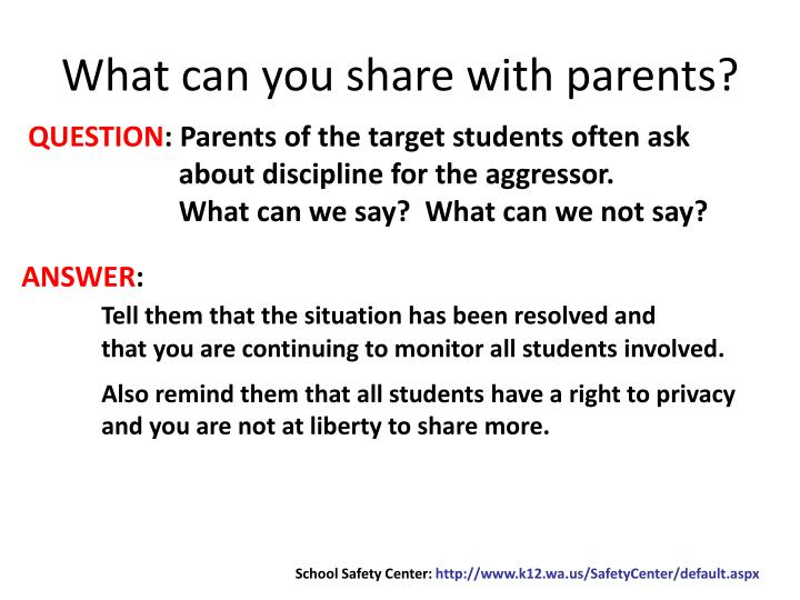 What can you share with parents?
