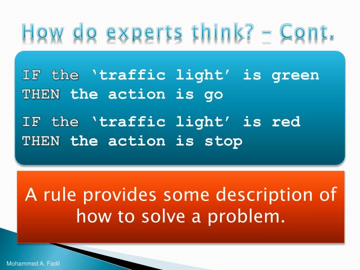 How do experts think? – Cont.