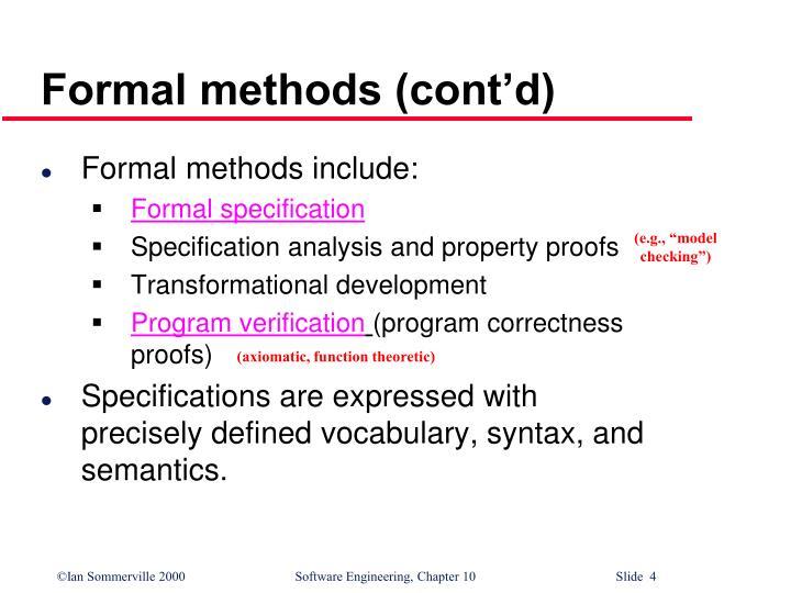 Formal methods (cont'd)