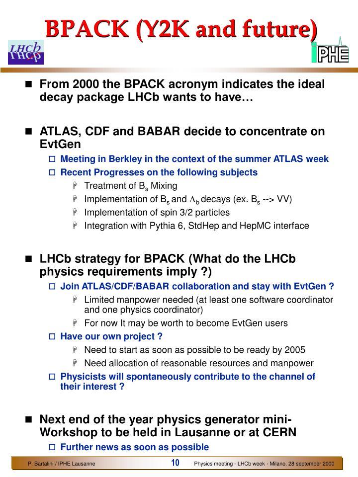 BPACK (Y2K and future)