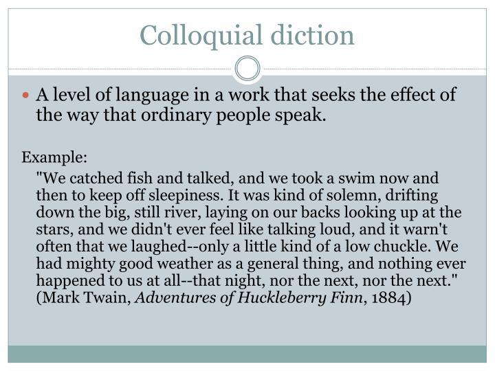 Colloquial diction