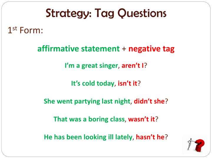 Strategy: Tag Questions