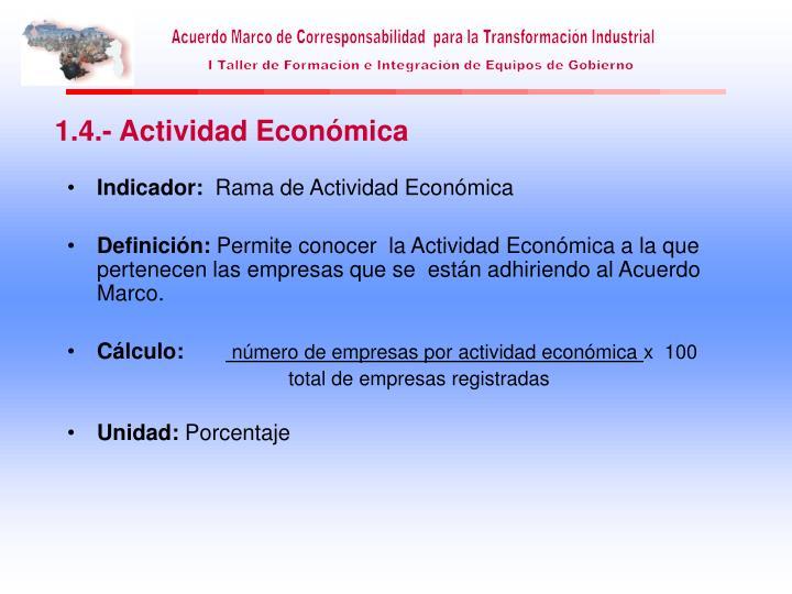1.4.- Actividad Económica