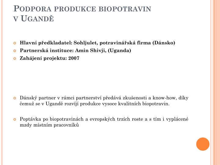 Podpora produkce biopotravin vUgandě