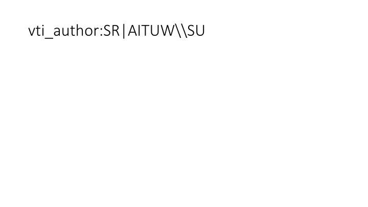 vti_author:SR|AITUW\\SU