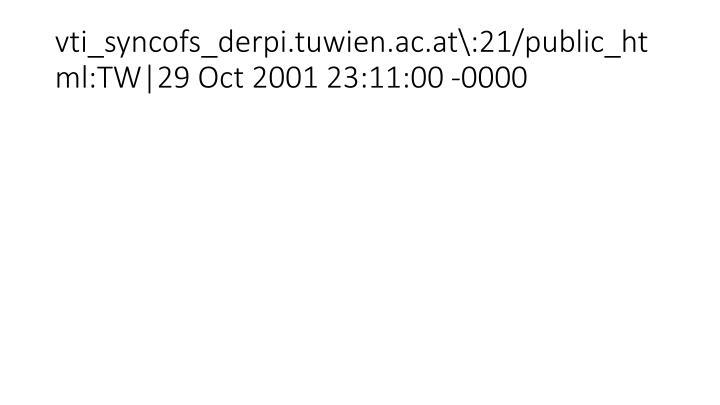 vti_syncofs_derpi.tuwien.ac.at\:21/public_html:TW|29 Oct 2001 23:11:00 -0000