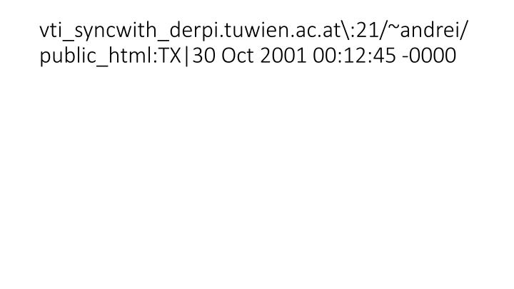vti_syncwith_derpi.tuwien.ac.at\:21/~andrei/public_html:TX|30 Oct 2001 00:12:45 -0000