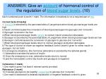 answer give an account of hormonal control of the regulation of blood sugar levels 10