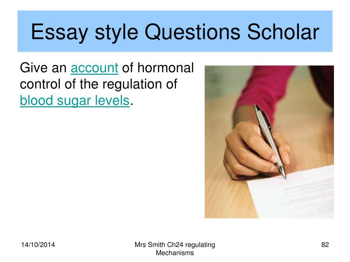 Essay style Questions Scholar