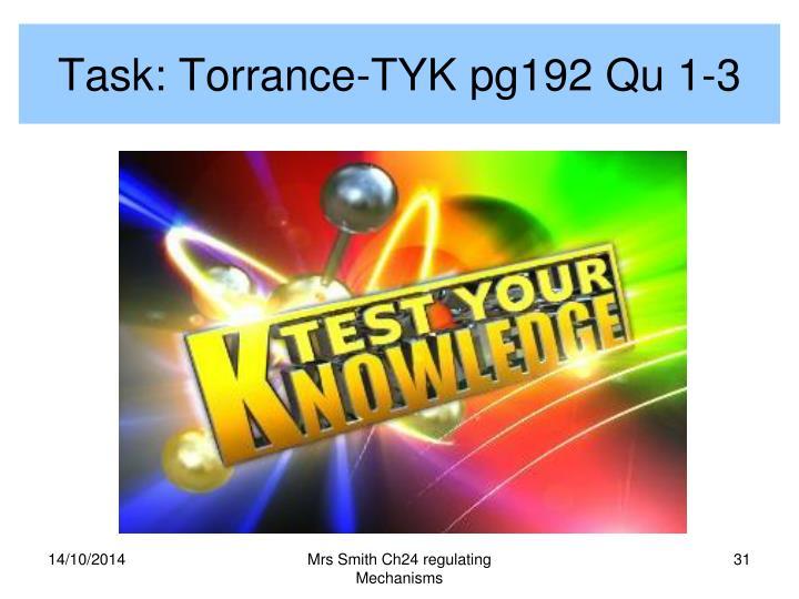 Task: Torrance-TYK pg192 Qu 1-3