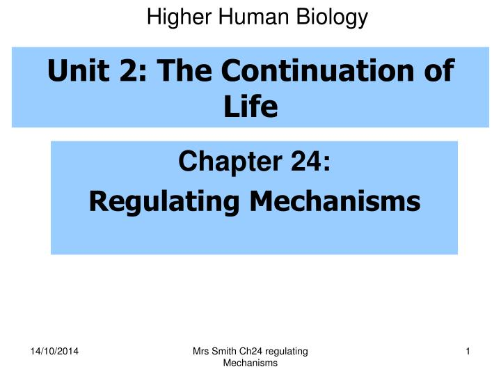Unit 2 the continuation of life