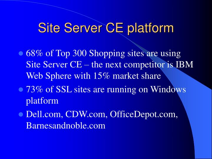 Site Server CE platform
