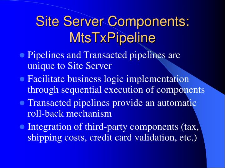 Site Server Components: