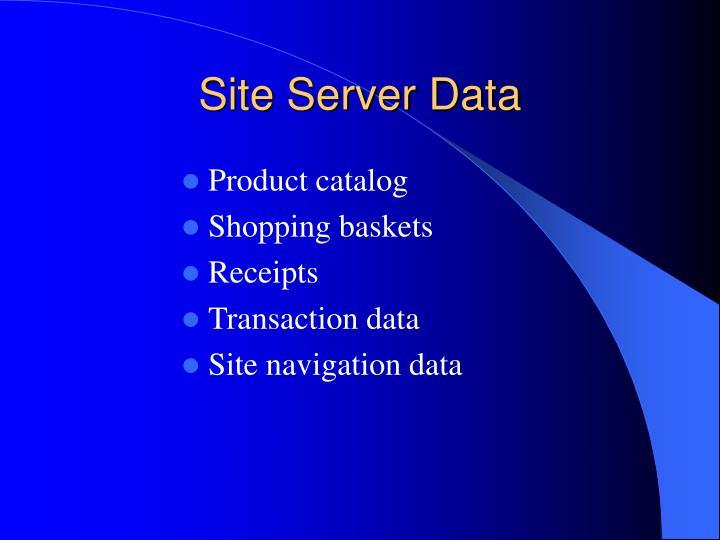 Site Server Data