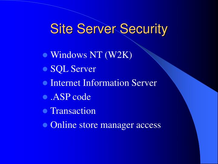 Site Server Security