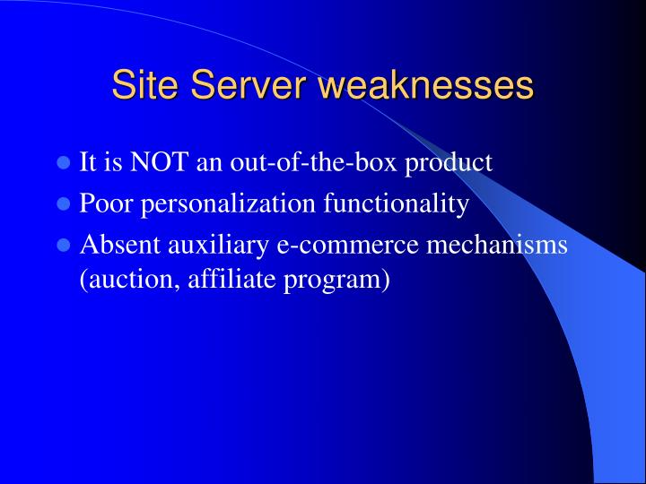 Site Server weaknesses