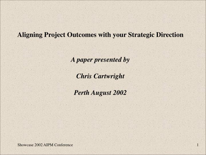 Aligning Project Outcomes with your Strategic Direction