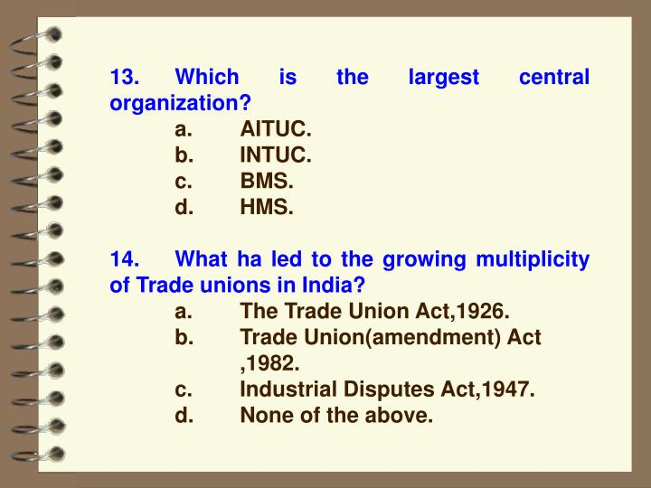 13.Which is the largest central organization?