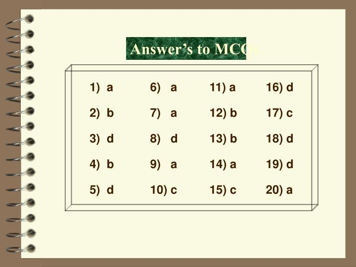 Answer's to MCQs