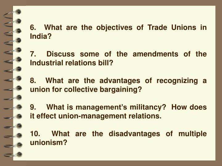 6.  What are the objectives of Trade Unions in India?
