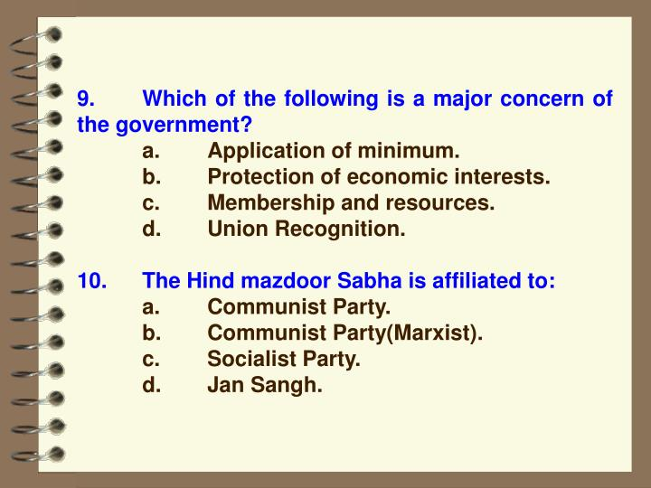 9. Which of the following is a major concern of the government?