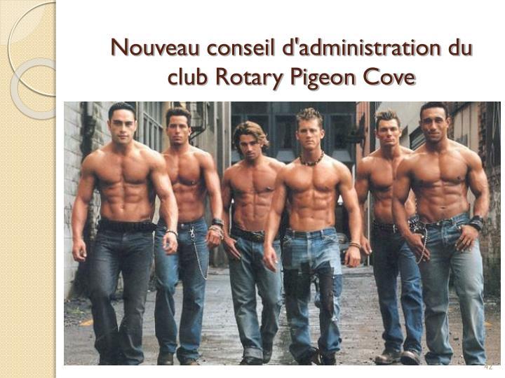 Nouveau conseil d'administration du club Rotary Pigeon Cove