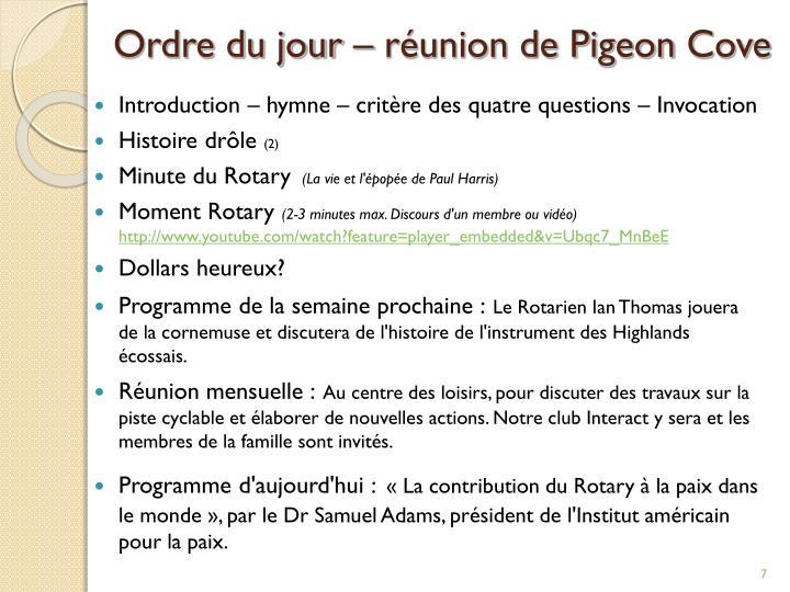 Ordre du jour – réunion de Pigeon