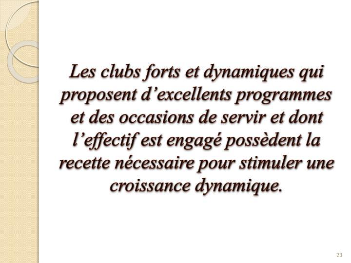 Les clubs forts et