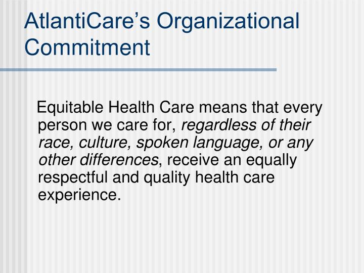 AtlantiCare's Organizational Commitment