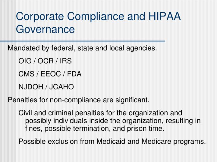 Corporate Compliance and HIPAA Governance